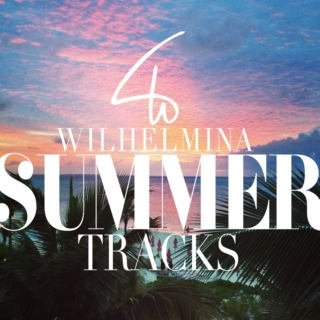 Wilhelmina Models Summer Tracks