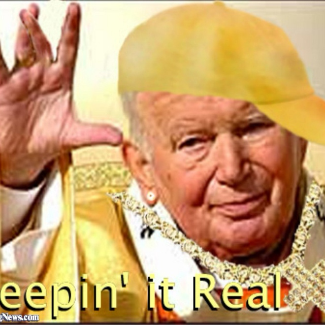 Keepin' it real with da pope
