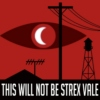 THIS WILL NOT BE STREX VALE