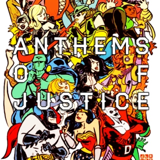 Anthems of Justice
