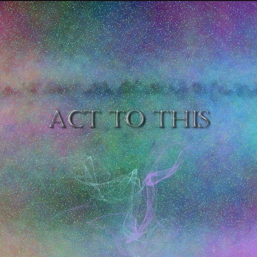 Act to This