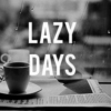cloudy with a chance of laziness