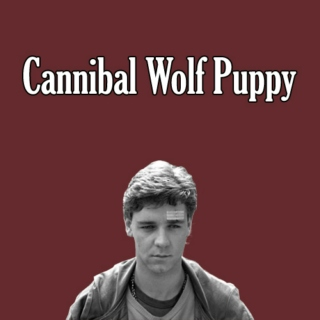 Cannibal Wolf Puppy