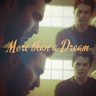 More than a Dream