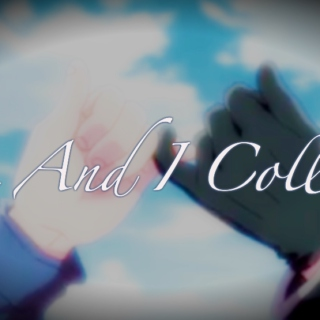 You And I Collide: A GerIta Mix