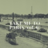 take me to paris (vol. 6)