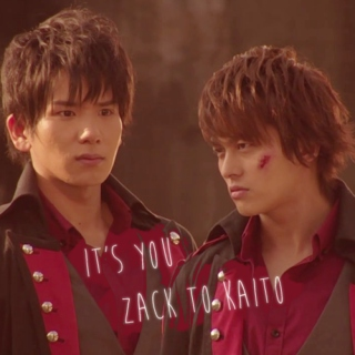 From Zack to Kaito - It's you