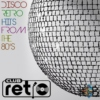Disco Retro Hits from The 80's