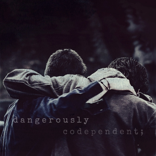 dangerously codependent;