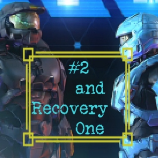 #2 and Recovery One