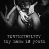 invincibility, thy name is youth