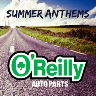 O'Reilly Auto Parts Road Trip Summer Anthems