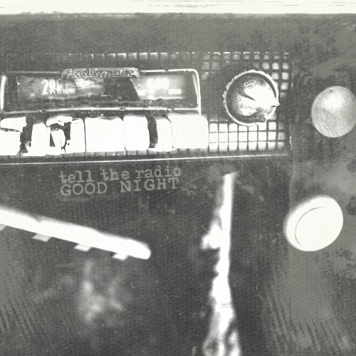 Tell the Radio Good Night [Disc Two]