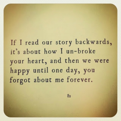 if I read our story backwards