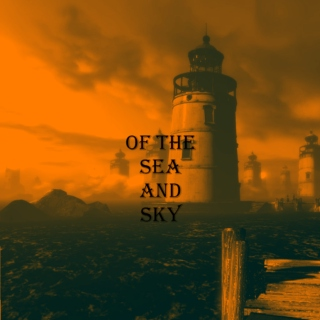 Of the Sea and Sky