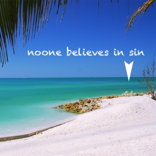 no one believes in sin