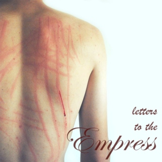 letters to the empress