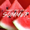 Sweet & Juicy Summer