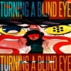 Turning A Blind Eye