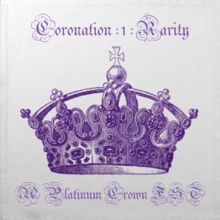 Coronation - Rarity