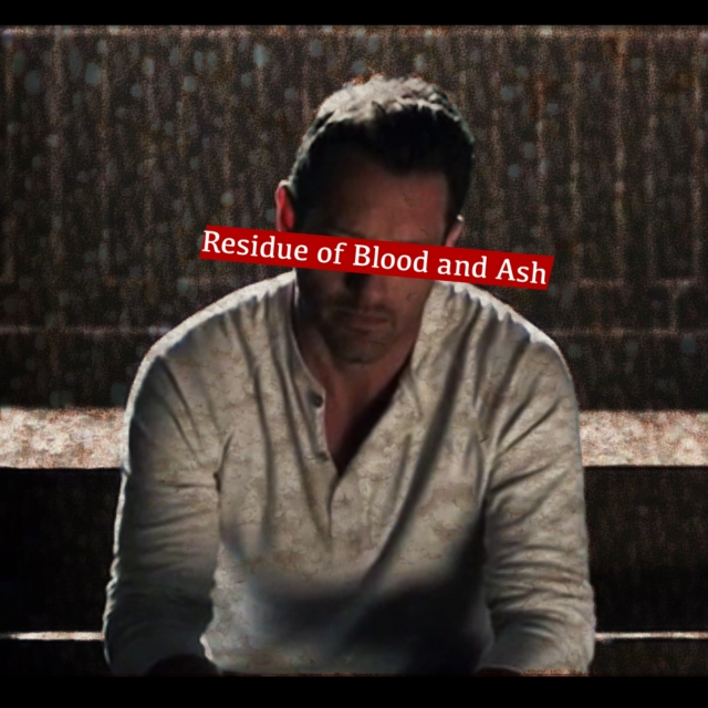 Residue of Blood and Ash