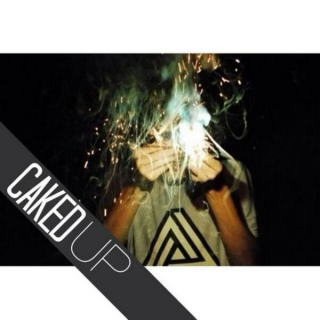 CAKED UP