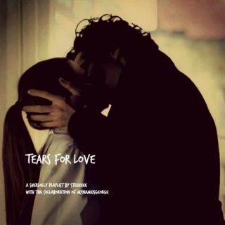 Tears For Love
