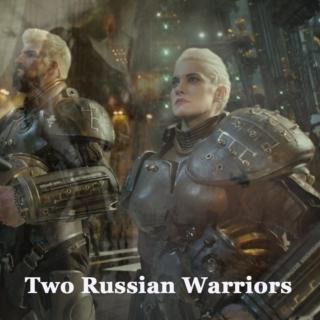 Two Russian Warriors