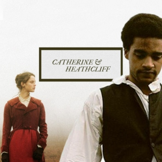 Catherine & Heathcliff