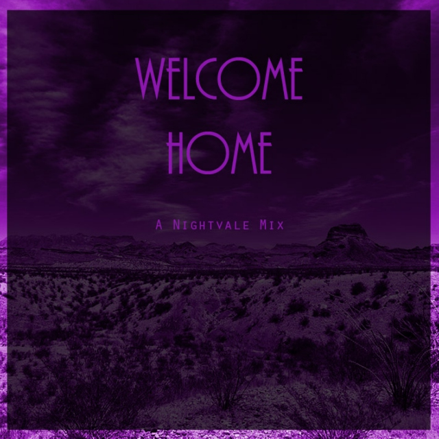 Welcome Home - A Nightvale Mix