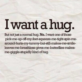Im in desperate need of a Hug <3