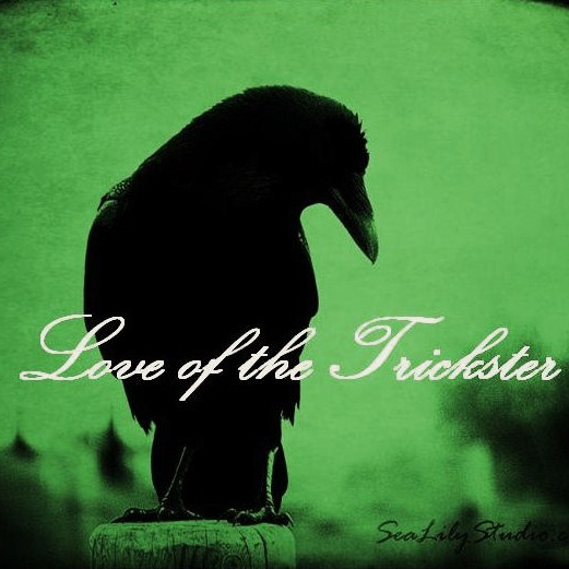 Love of the Trickster