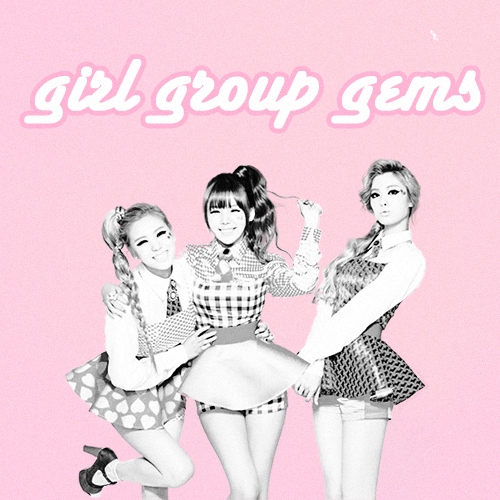 ♡ girl group gems ♡