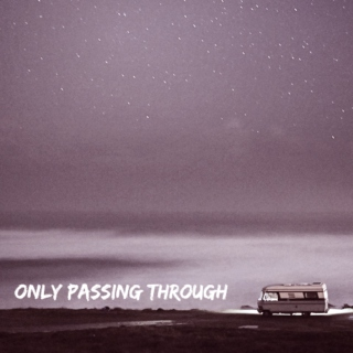 only passing through