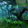 Call of the Woods