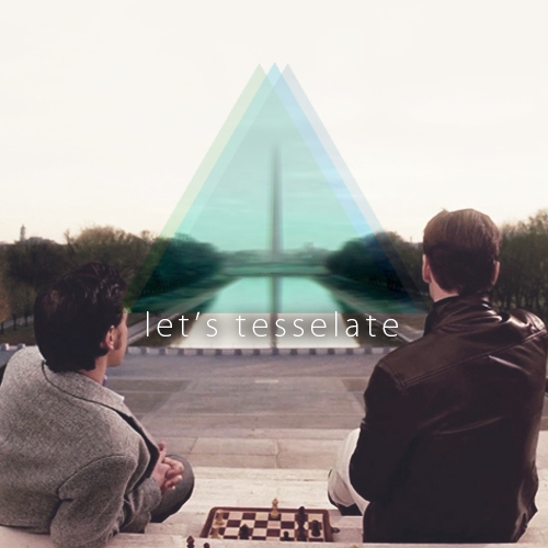 let's tessellate