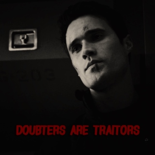 doubters are traitors