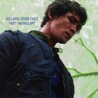 Part Two: Bellamy
