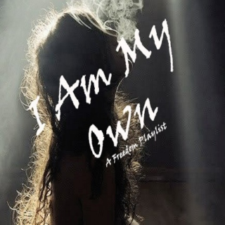 I Am My Own