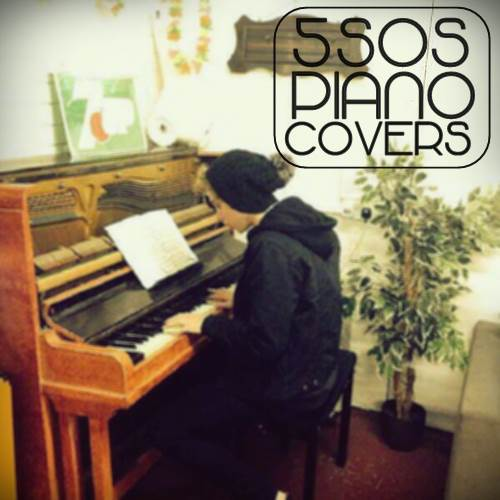 5SOS Piano Covers
