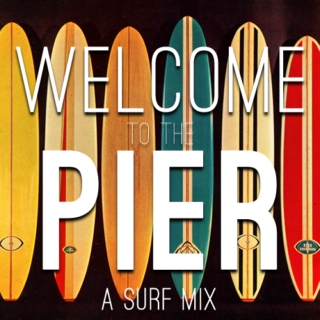 Welcome to the Pier
