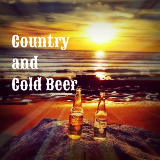 Country and cold beer