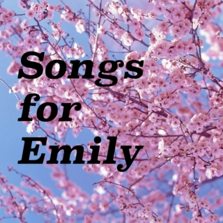 Songs for Emily