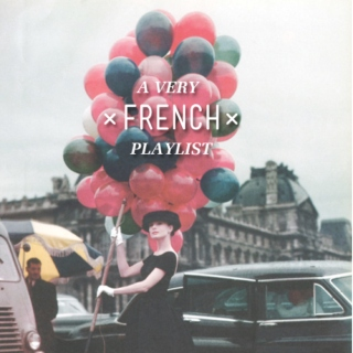 A Very French Playlist
