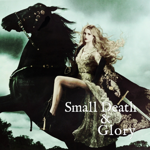 Small Death & Glory