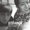 strange is the song in our conversation