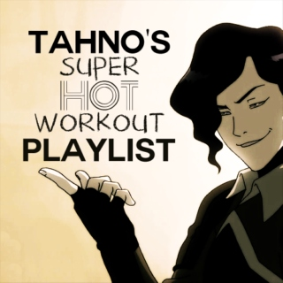 tahno's super hot workout playlist