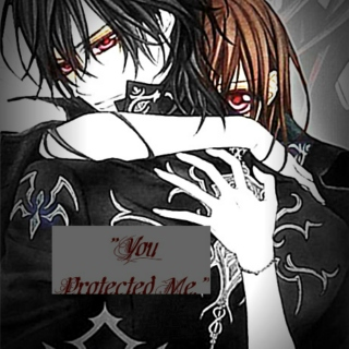You Protected Me
