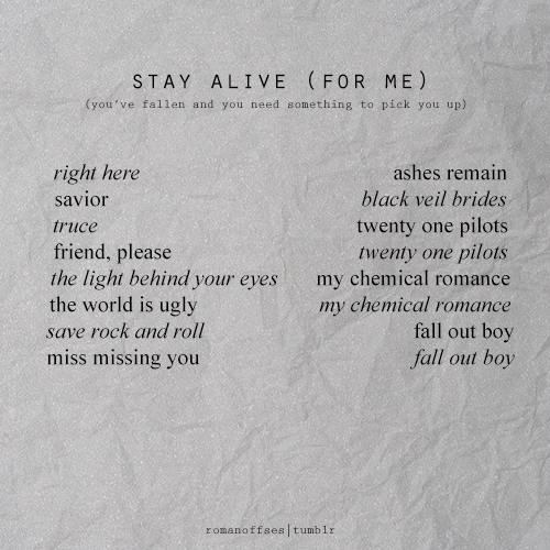 stay alive (for me)