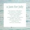 a jam for july